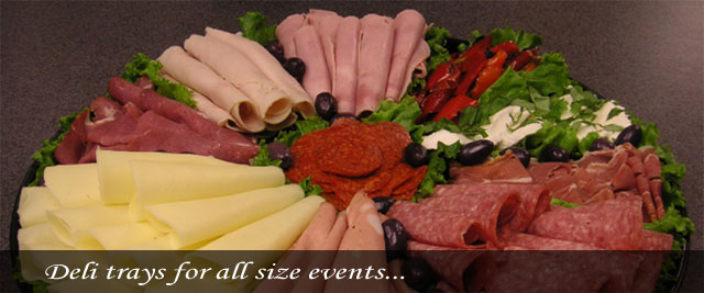 Deli trays for all sized events